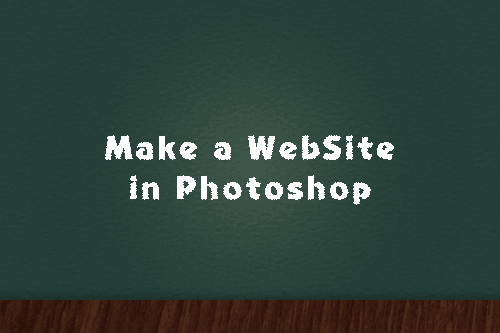 Make a WebSite in Photoshop Photoshopを使ってWebサイトを作る